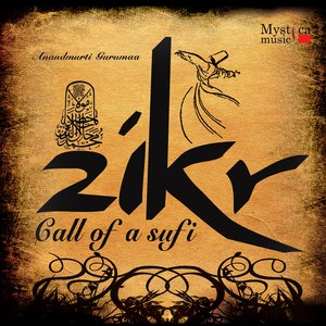 Image for 'Zikr-Call of a Sufi'