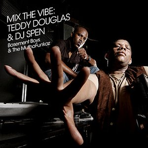 Image for 'Mix The Vibe: Teddy Douglas & DJ Spen'