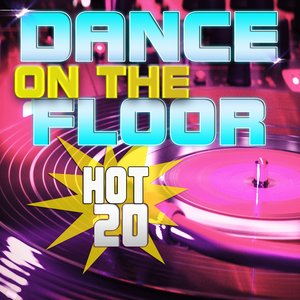 Image for 'Hot 20 Dance On the Floor'