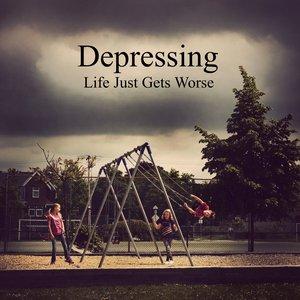 Imagem de 'Life Just Gets Worse'