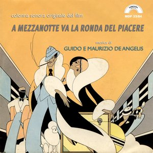 Image for 'A mezzanotte va la ronda del piacere (Original Motion Picture Soundtrack)'