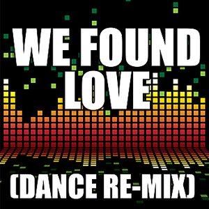 """We Found Love""的封面"