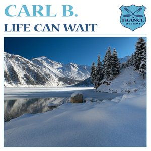 Image for 'Life Can Wait'