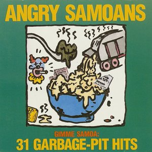 Image for 'Gimme Samoa: 31 Garbage-Pit Hits'