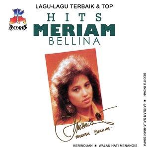 Image for 'Lagu Lagu Terbaik & Top Hits: Meriam Bellina'