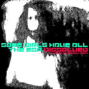 Imagen de 'Some Girls Have All the ESP EP'