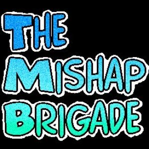 Image for 'The Mishap Brigade'