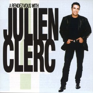 Image for 'A Rendez Vous With Julien Clerc'