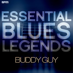 Bild für 'Essential Blues Legends - Buddy Guy'