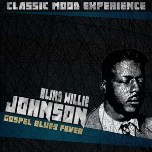 Image for 'Gospel Blues Fever (Classic Mood Experience)'
