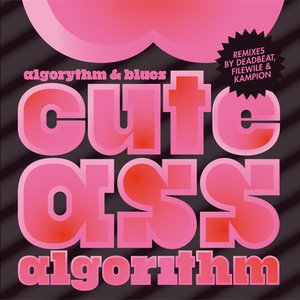 Image for 'Cute Ass Algorithm (Deadbeat's Desi Sleng Destroyer)'