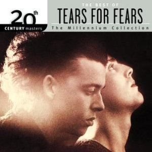 Image for '20th Century Masters: The Millennium Collection: Best Of Tears For Fears'