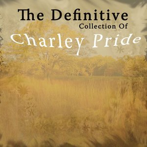Image for 'The Definitive Collection of Charley Pride'