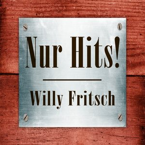 Image for 'Willy Fritsch - Nur Hits!'