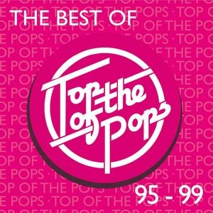 Image for 'The Best Of Top Of The Pops 1995-1999'