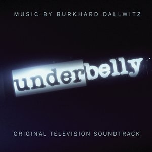 Image for 'Underbelly: Original Television Soundtrack'