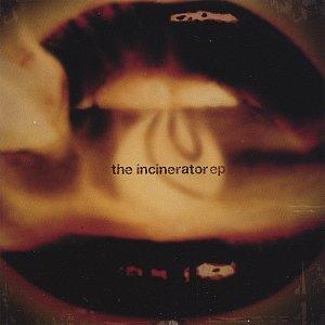 Immagine per 'Incinerator Ep'
