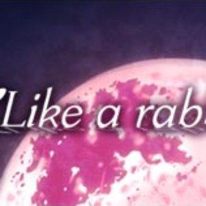 Bild för 'Like a rabbit'