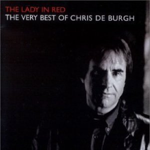 Immagine per 'Lady in Red: The Very Best of Chris de Burgh'