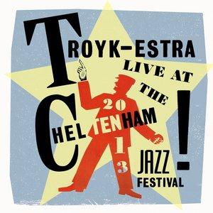 Image for 'Troykestra (Live At Cheltenham 2013 Jazz Festival)'