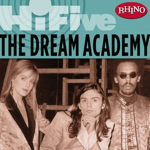 Image for 'Rhino Hi-Five: The Dream Academy'