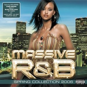 Image for 'Massive R&B: Spring Collection 2006'