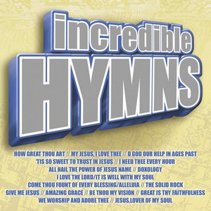 Image for 'Incredible Hymns'