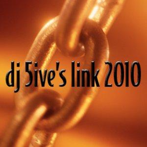 Image for 'dj 5ive's Link 2010'