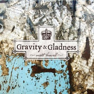 Image for 'Gravity & Gladness'