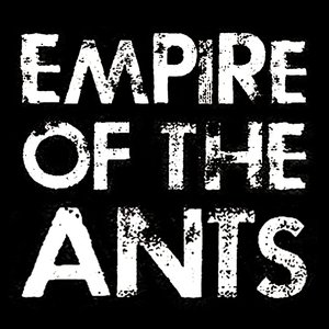 Imagen de 'Empire of the Ants'
