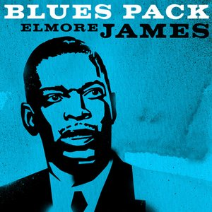 Image for 'Blues Pack - Elmore James - EP'