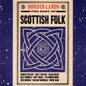 Immagine per 'Border Lands: The Best of Scottish Folk'