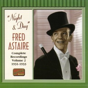 Image for 'ASTAIRE, Fred: Night and Day (1931-1933)'
