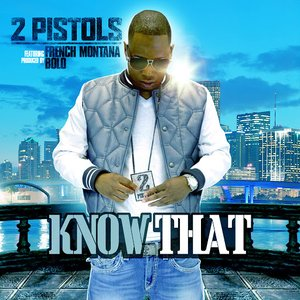 Image for 'Know That (feat. French Montana)'