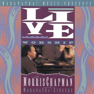 Image for 'Live Worship With Morris Chapman'