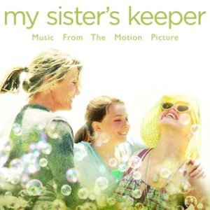 Image for 'My Sister's Keeper - Music From The Motion Picture'