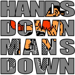 Image for 'Hands Down Mans Down'