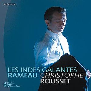 Image for 'Rameau/Rousset/Les Indes Galantes'