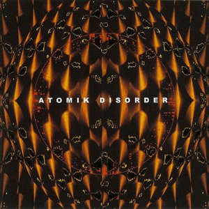 Image for 'Atomik Disorder'