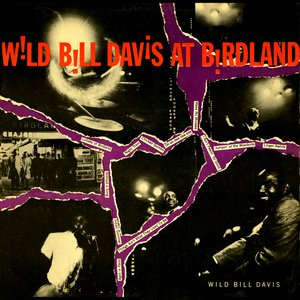 Image for 'Wild Bill Davis At Birdland'