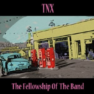 Image for 'THE FELLOWSHIP OF THE BAND'