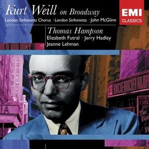 Image for 'Kurt Weil On Broadway: Thomas Hampson'