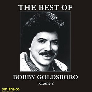 Image for 'The Very Best Of Bobby Goldsboro, Volume 2'