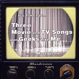 Bild för 'Three Movie and TV Songs for Geeks Like Me'