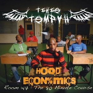 Image for 'Hood Econ%mics - Room 147 : The 80 Minute Course'