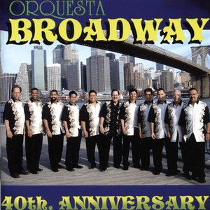 Image for 'Orquesta Broadway 40th Anniversary'