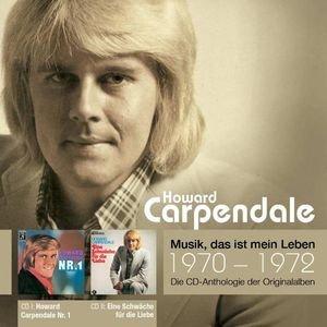 Image for 'Anthologie Vol. 2: Howard Carpendale Nr. 1 / Eine Schwäche Für Die Liebe'