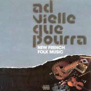 Image for 'Ad Vielle Que Pourra'