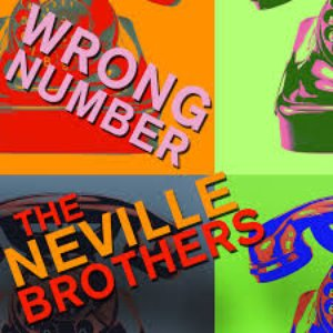 Imagem de 'Wrong Number - The Neville Brothers Sing Hits Like Hook, Line, And Sinker, Get out of My Life, And More!'
