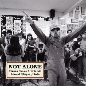 Image for 'Not Alone - Rivers Cuomo & Friends Live at Fingerprints'